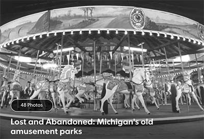 Lost and abandoned: Michigan's old amusement parks